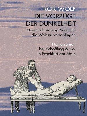 cover image of Die Vorzüge der Dunkelheit