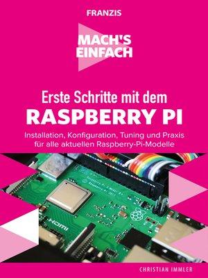 cover image of Erste Schritte mit dem Raspberry Pi