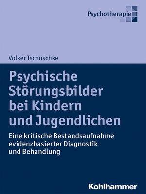 cover image of Psychische Störungsbilder bei Kindern und Jugendlichen