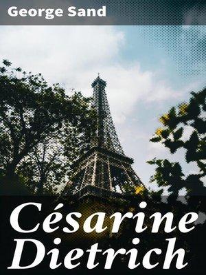 cover image of Césarine Dietrich