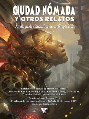 cover image of Ciudad Nómada y otros relatos