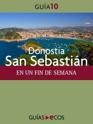cover image of Donostia-San Sebastián. En un fin de semana