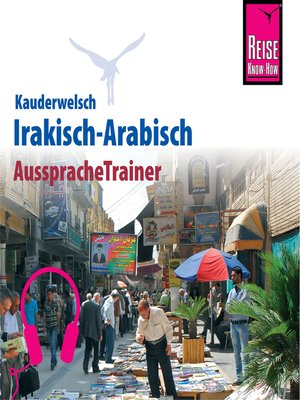 cover image of Reise Know-How Kauderwelsch AusspracheTrainer Irakisch-Arabisch