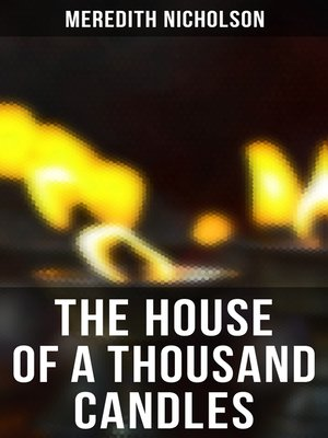 cover image of THE HOUSE OF a THOUSAND CANDLES
