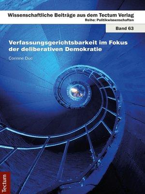 cover image of Verfassungsgerichtsbarkeit im Fokus der deliberativen Demokratie
