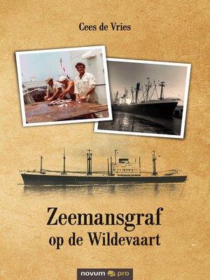 cover image of Zeemansgraf op de Wildevaart