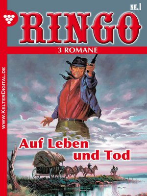 cover image of Ringo 3 Romane Nr. 1 – Western