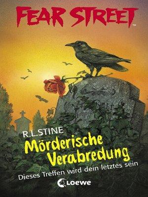 cover image of Fear Street 26--Mörderische Verabredung