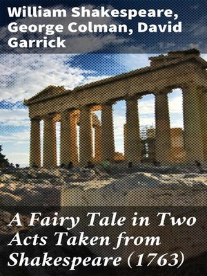 cover image of A Fairy Tale in Two Acts Taken from Shakespeare (1763)