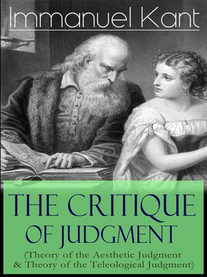 cover image of The Critique of Judgment (Theory of the Aesthetic Judgment & Theory of the Teleological Judgment)