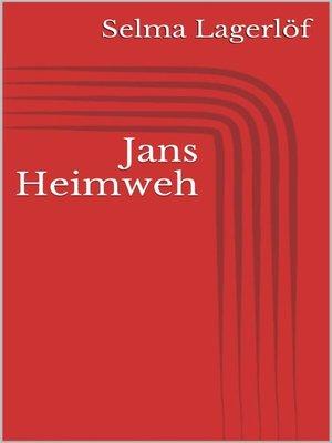 cover image of Jans Heimweh