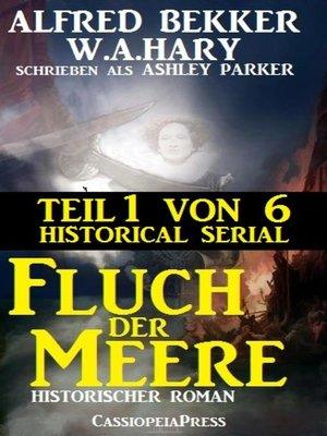 cover image of Fluch der Meere, Teil 1 von 6