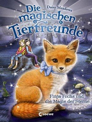 cover image of Die magischen Tierfreunde 7--Finja Fuchs und die Magie der Sterne