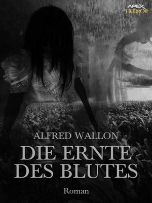 cover image of DIE ERNTE DES BLUTES