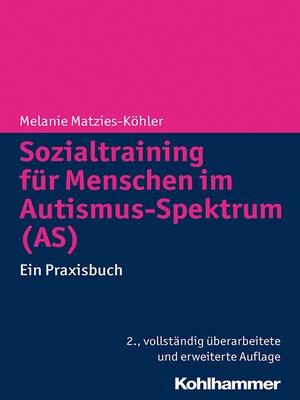 cover image of Sozialtraining für Menschen im Autismus-Spektrum (AS)