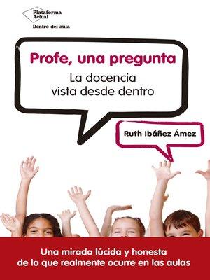 cover image of Profe, una pregunta