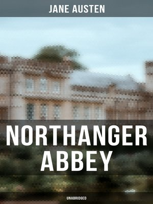 cover image of Northanger Abbey (Unabridged)