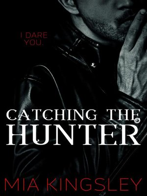 cover image of Catching the Hunter