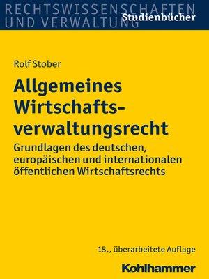 cover image of Allgemeines Wirtschaftsverwaltungsrecht