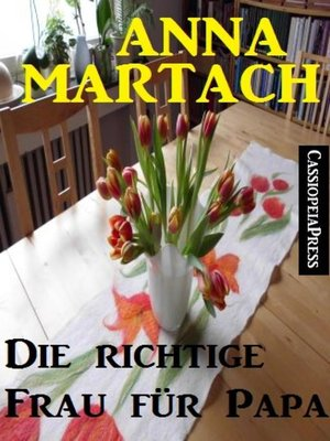 cover image of Die richtige Frau für Papa