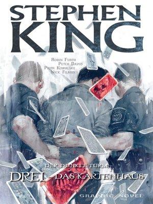 cover image of Stephen Kings Der dunkle Turm, Band 13--Drei--Das Kartenhaus