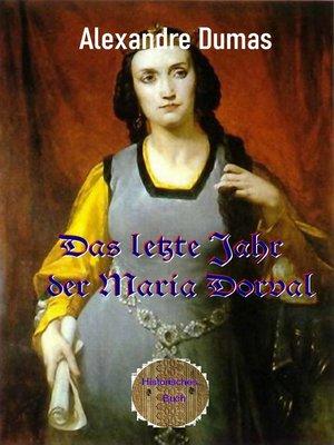 cover image of Das letzte Jahr der Marie Dorval