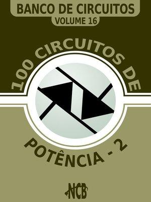 cover image of 100 Circuitos de Potência--2