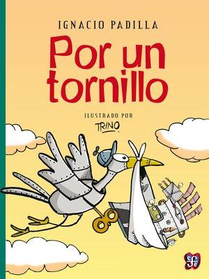 cover image of Por un tornillo