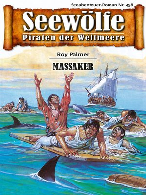 cover image of Seewölfe--Piraten der Weltmeere 458