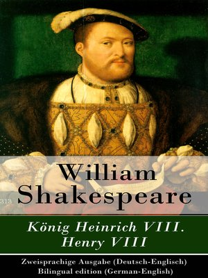cover image of König Heinrich VIII. / Henry VIII--Zweisprachige Ausgabe (Deutsch-Englisch) / Bilingual edition (German-English)