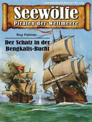cover image of Seewölfe--Piraten der Weltmeere 124