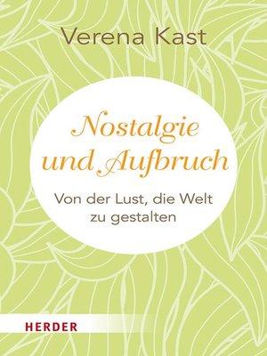 cover image of Nostalgie und Aufbruch