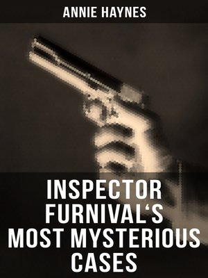 cover image of Inspector Furnival's Most Mysterious Cases