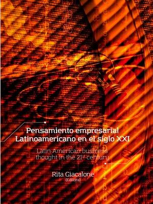 cover image of Pensamiento empresarial latinoamericano en el siglo XXI