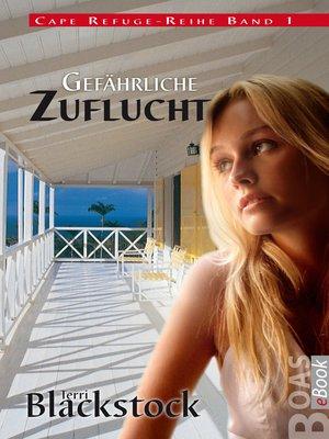 cover image of Gefährliche Zuflucht