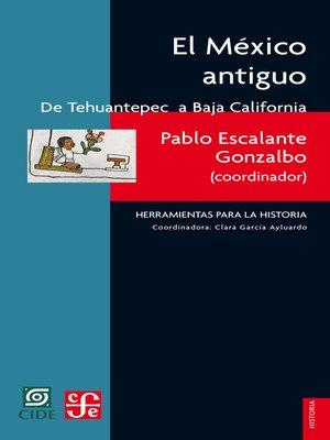 cover image of El México antiguo, I