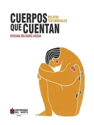 cover image of Cuerpos que cuentan
