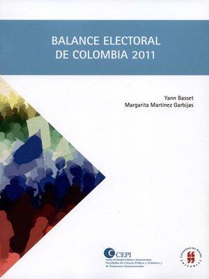 cover image of Balance electoral de Colombia 2011