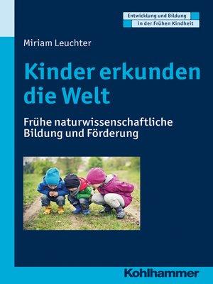 cover image of Kinder erkunden die Welt