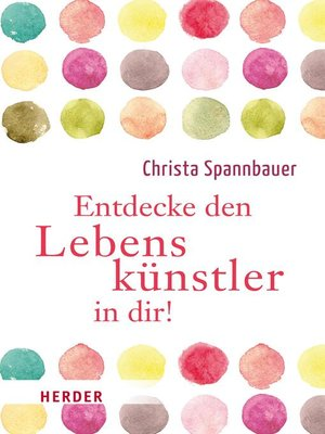 cover image of Entdecke den Lebenskünstler in dir!