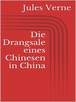 cover image of Die Drangsale eines Chinesen in China