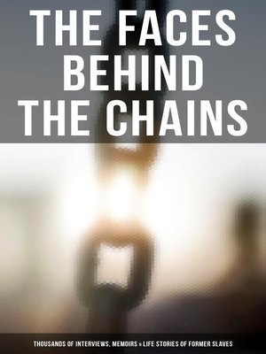 cover image of The Faces Behind the Chains