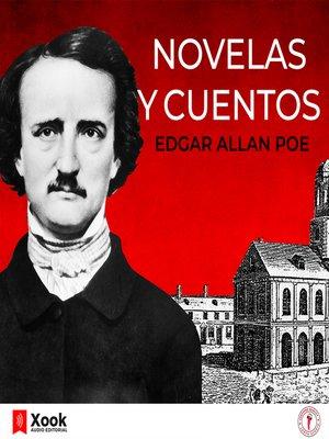 cover image of Novelas y cuentos de Edgar Allan Poe