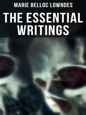 cover image of The Essential Writings of Marie Belloc Lowndes