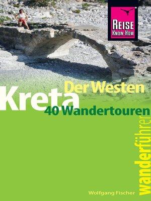 cover image of Reise Know-How Wanderführer Kreta--der Westen