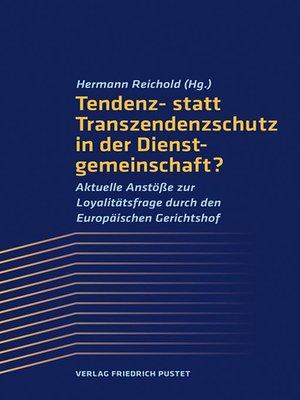 cover image of Tendenz- statt Transzendenzschutz in der Dienstgemeinschaft?
