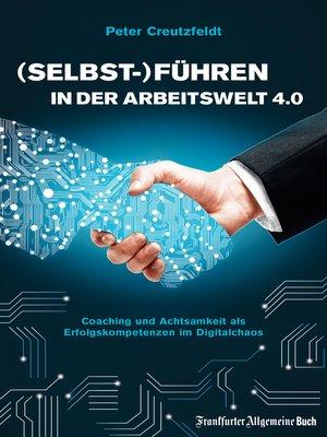 cover image of (Selbst-)Führen in der Arbeitswelt 4.0