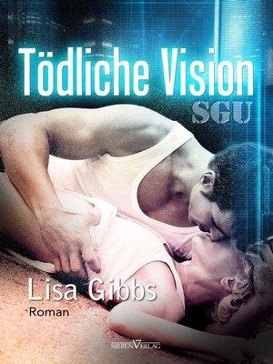 cover image of Tödliche Vision