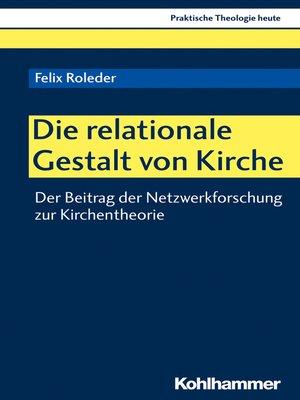 cover image of Die relationale Gestalt von Kirche