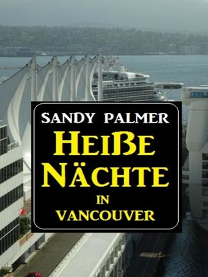 cover image of Heiße Nächte in Vancouver